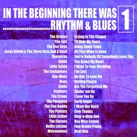 In the Beginning…… There Was Rhythm & Blues, Vol. 1 — сборник