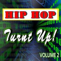 Hip Hop: Turnt Up!, Vol. 2 — Lance Jones