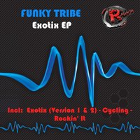 Exotix EP — Funky Tribe