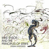 Erisian Mysterees — Mike Ensor and the Principles of Strife