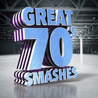 Great 70's Smashes — 70s Music All Stars, 70s Music, 70s Music|70s Music All Stars