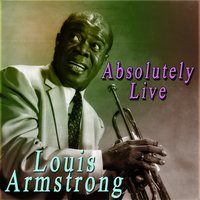 Absolutely Live — Louis Armstrong