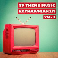 TV Theme Music Extravaganza, Vol. 4 — TV Theme Song Library