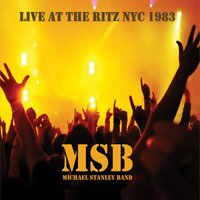 Live at the Ritz NYC 1983 — Michael Stanley Band