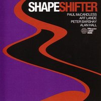 ShapeShifter — Paul McCandless, Art Lande, Peter Barshay, Alan Hall