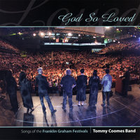 God So Loved — Tommy Coomes Band