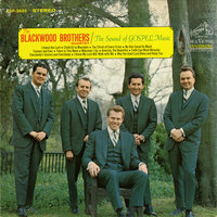 The Sound of Gospel Music — The Blackwood Brothers Quartet