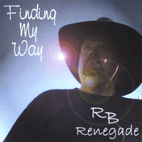 Finding My Way — RB Renegade