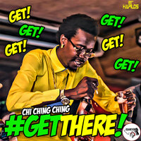 Get There - Single — Chi Ching Ching