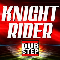 Knight Rider Dubstep — Greatest Soundtracks Ever