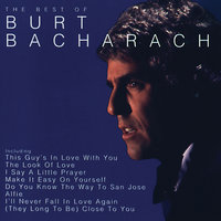 The Best Of Burt Bacharach — Burt Bacharach