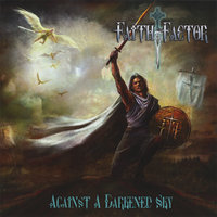 Against a Darkened Sky — Faith Factor