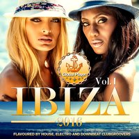 Global Player Ibiza 2016, Vol. 1 — сборник