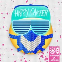 Happy Camper — Peter Piffen, Larry Ohh