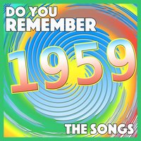 Do You Remember 1959 - The Songs — сборник