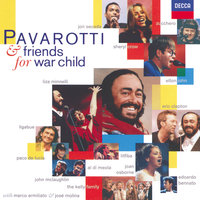 Pavarotti & Friends for War Child — Elton John, Eric Clapton, Sheryl Crow, Luciano Pavarotti, Liza Minnelli
