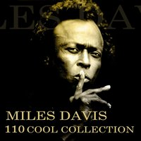 110 Cool Collection — Miles Davis