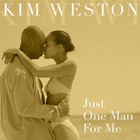 Just One Man For Me — Kim Weston