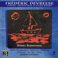 Devreese: Gemini - Orchestral & Piano Works — BRTN Philharmonic Orchestra, Robert Groslot, Frédéric Devresse, Georges Octors, Fernand Terby, Walter Gillessen