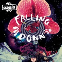 Falling Down — Oasis