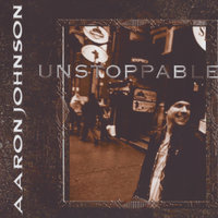 Unstoppable — Aaron Johnson