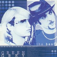 The Best — Green Grey