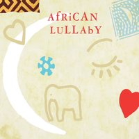 African Lullaby — African Lullaby