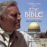 Charlton Heston Presents the Bible (Music Soundtrack Album) — Leonard Rosenman