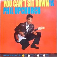 You Can't Sit Down, Pt. 2 — Phil Upchurch