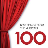 100 Best Songs from the Musicals — сборник