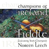 Champions of Ireland - Fiddle — Noreen Leech