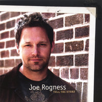 Tell The Story — Joe Rogness