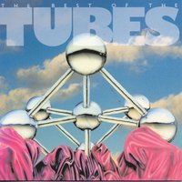 Best Of — The Tubes