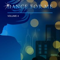 Dance for Me, Vol. 4 — сборник