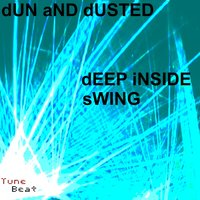 Deep Inside — Dun and Dusted