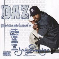 U Know What I'm Throwin Up — Daz Dillinger