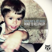 Road to Recovery — Inaya Day, Joe Cozza, Joe Cozzo, Inaya Day & Joe Cozzo
