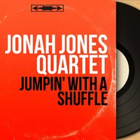 Jumpin' With a Shuffle — Jonah Jones Quartet