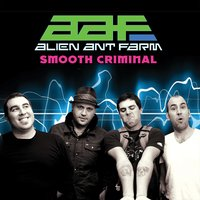 Smooth Criminal — Alien Ant Farm