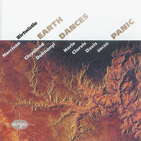 Birtwistle: Panic / Earth Dances — John Harle, Paul Clarvis, BBC Symphony Orchestra, Sir Andrew Davis, Cleveland Orchestra, Christoph von Dohnányi