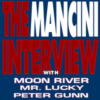 The Mancini Interview — Henry Mancini
