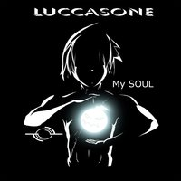 My Soul — Luccasone
