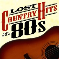Lost Country Hits of the 80s — сборник