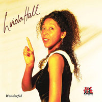 Wonderful — Linda Hall
