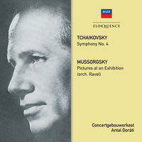 Tchaikovsky: Symphony No. 4 / Mussorgsky: Pictures At An Exhibition — Royal Concertgebouw Orchestra, Antal Dorati