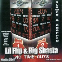 No Time Outs — Lil Flip