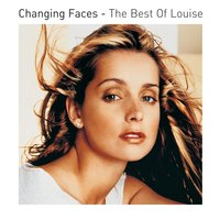Changing Faces - The Best Of Louise — Louise