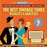 The Best Vintage Tunes. Nuggets & Rarities ¡Best Quality! Vol. 7 — сборник
