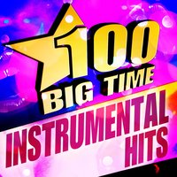 100 Big Time Instrumental Hits — Urban Fest Combo