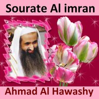 Sourate Al Imran — Ahmad Al Hawashy